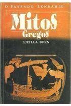 Livro o Passado Lendário: Mitos Gregos Autor Lucilla Burn (1989) [usado]