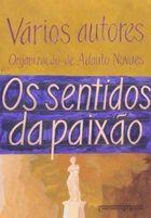 Livro Sentidos da Paixão (edição de Bolso) Autor Adauto Novaes (org. ) (2009) [usado]