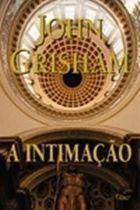 Livro a Intimação Autor John Grisham (2002) [usado]