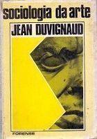 Livro Sociologia da Arte Autor Jean Duvignaud (1967) [usado]