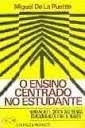 Livro o Ensino Centrado no Estudante Autor Miguel de La Puente (1978) [usado]