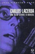 Livro Carlos Lacerda: um Raio sobre o Brasil Autor João Pinheiro Neto (1998) [usado]