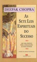 Livro as Sete Leis Espirituais do Sucesso Autor Deepak Chopra (2001) [usado]