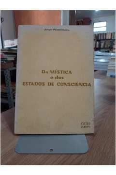 Livro da Mística e dos Estados de Consciência Autor Jorge Waxemberg (1980) [usado]