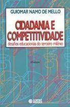 Livro Cidadania e Competitividade Autor Guiomar Namo de Mello (1994) [usado]