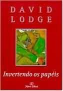 Livro Invertendo os Papéis Autor David Lodge (1998) [usado]