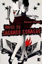 Livro Anjos do Sagrado Coração Autor Colleen Curran (2007) [usado]