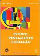 Livro Estudo, Pensamento e Criação - Volume Ii Autor Agueda Bernardete Bittencourt e Outro (2007) [usado]