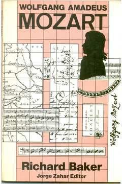 Livro Wolfgang Amadeus Mozart Autor Richard Baker (1985) [usado]