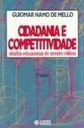 Livro Cidadania e Competitividade Autor Guiomar Namo de Mello (1993) [usado]
