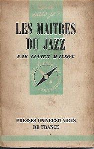 Livro Les Maitres Du Jazz Autor Lucien Malson (1955) [usado]