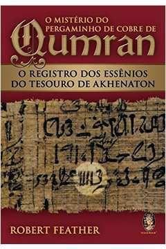 Livro o Mistério do Pergaminho de Cobre de Qumram Autor Robert Feather (2011) [usado]