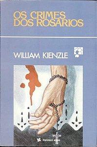 Livro os Crimes dos Rosários Autor William Kienzle (1980) [usado]