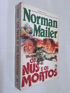 Livro os Nus e os Mortos Autor Norman Mailer (1976) [usado]