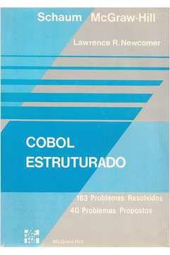 Livro Cobol Estruturado Autor Lawrence R. Newcomer (1985) [usado]