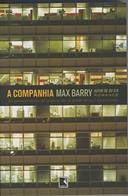 Livro a Companhia Autor Max Barry (2008) [usado]
