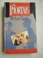 Livro os Imortais Autor Michael Korda (1993) [usado]