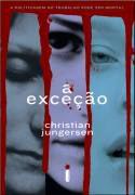 Livro a Exceção Autor Christian Jungersen (2008) [usado]