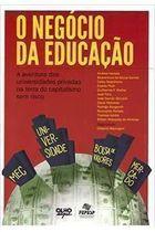 Livro o Negócio da Educação Autor Gilberto Maringoni (org.) (2017) [usado]