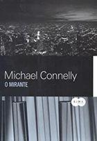 Livro o Mirante Autor Michael Connelly (2008) [usado]