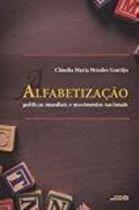Livro Alfabetização. Políticas Mundiais e Movimentos Nacionais Autor Cláudia Maria Mendes Gontijo (2014) [novo]