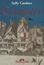 Livro Coriandra Autor Sally Gardner (2007) [usado]