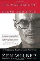 Livro The Marriage Of Sense And Soul: Integrating Science And Religion Autor Ken Wilber (1999) [usado]