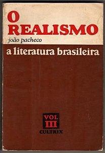Livro o Realismo Autor João Pacheco (1971) [usado]