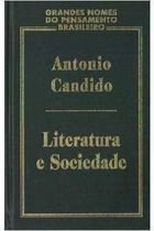 Livro Literatura e Sociedade_grandes Nomes do Pensamento... Autor Antonio Candido (2000) [usado]