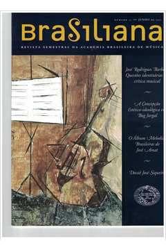 Livro Revista Brasiliana - N° 25 - Ano 2007 Autor Academia Brasileira de Música [usado]