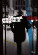 Livro Música Mundana Autor John Neschling (2009) [usado]