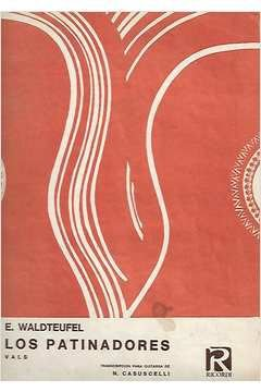 Livro Los Patinadores - Vals Autor E. Waldteufel [usado]