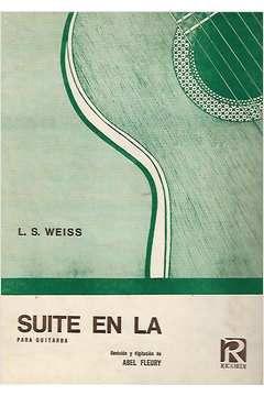 Livro Suite En La - para Guitarra Autor L. S. Weiss [usado]
