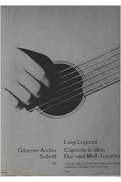 Livro Gitarren - Archiv Schott - 35 Capricen In Allen Dur - Und Moll Autor Luigi Legnanni [usado]