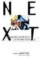 Livro Next: Young American Writers On The New Generation Autor Eric Liu (editor) (1994) [usado]