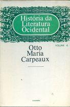 Livro História da Literatura Ocidental Vol. 4 Autor Otto Maria Carpeaux (1980) [usado]