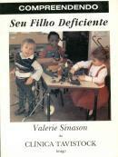 Livro Compreendendo seu Filho Deficiente Autor Valerie Sinason (1993) [usado]