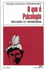 Livro o que é Psicologia Autor Richard H. Henneman (1984) [usado]