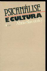 Livro Psicanálise e Cultura Autor Abrão Slavutzky (1983) [usado]