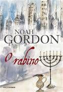 Livro o Rabino Autor Noah Gordon (1994) [usado]