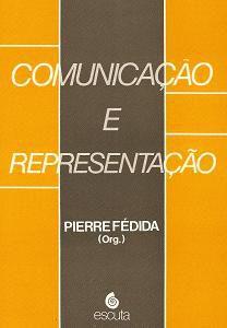 Livro Comunicação e Representação Autor Pierre Fédia (org.) (1989) [usado]