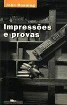Livro Impressões e Provas Autor John Dunning (1996) [usado]