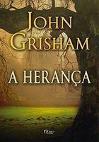 Livro a Herança Autor John Grisham (2014) [usado]