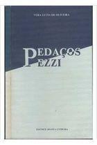 Livro Pedaços Pezzi Autor Vera Lucia de Oliveira (1989) [usado]