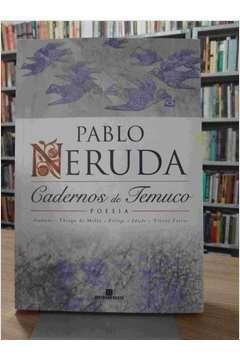Livro Cadernos de Temuco: Poesia Autor Pablo Neruda (1998) [usado]