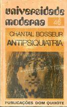 Livro Antipsiquiatria Autor Chantal Bosseur (1975) [usado]