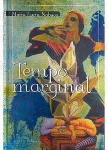 Livro Tempo Marginal Autor Maria Lucia Nabuco (1997) [usado]