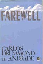 Livro Farewell Autor Carlos Drummond de Andrade (1997) [usado]