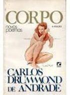 Livro Corpo: Novos Poemas Autor Carlos Drummond de Andrade (1987) [usado]
