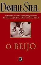 Livro o Beijo Autor Danielle Steel (2004) [usado]